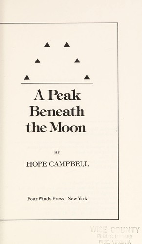 The peak beneath the moon by Hope Campbell