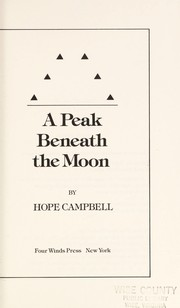 Cover of: The peak beneath the moon | Hope Campbell