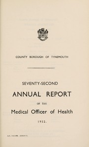 Cover of: [Report 1952] | Tynemouth (England). County Borough Council