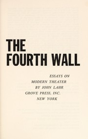 Cover of: Up against the fourth wall: essays on modern theater | John Lahr