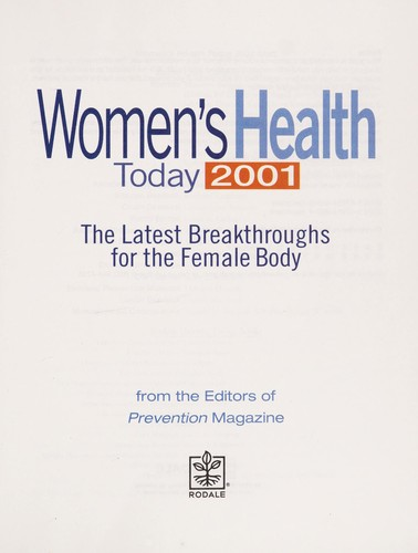 Women's health today 2001 by from the editors of Prevention Magazine.