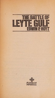 Cover of: The battle of Leyte Gulf: the death knell of the Japanese fleet
