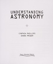 Cover of: Understanding astronomy | Cynthia Phillips