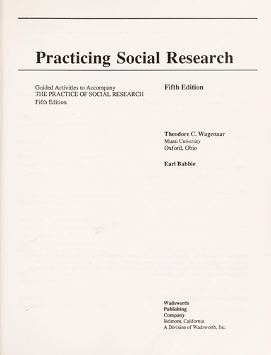Practicing Social Research by Babbie, Theodore C. Wagenaar