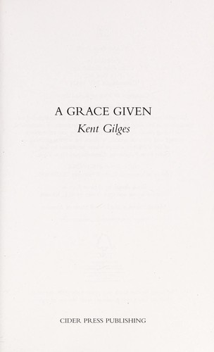 A grace given by Kent Gilges
