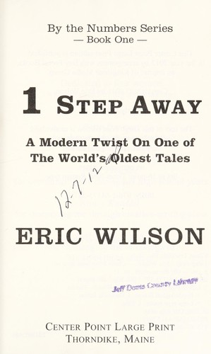 1 step away by Wilson, Eric