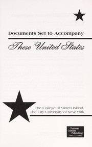 Cover of: These United States, Document Set to Accompany (Document Set to Accompany These United States) |