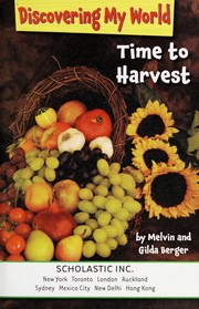 Cover of: Time to harvest | Melvin Berger