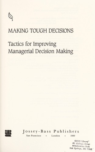 Making tough decisions by Paul C. Nutt