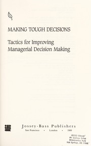 Cover of: Making tough decisions | Paul C. Nutt