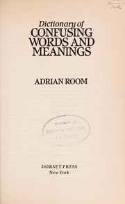 Cover of: Dictionary of confusing words and meanings