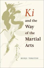 Cover of: Ki and the Way of the Martial Arts