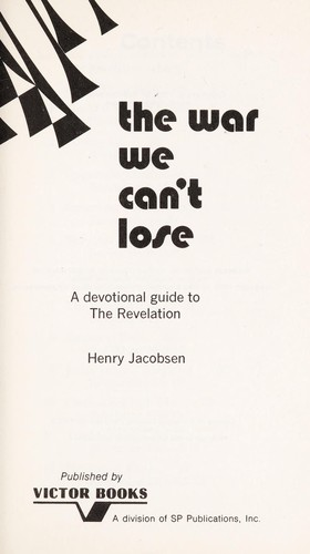 The war we can't lose by Henry Jacobsen