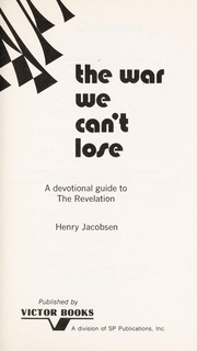 Cover of: The war we can't lose | Henry Jacobsen