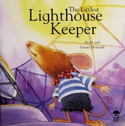 Cover of: The littlest lighthouse keeper | Heidi Howarth