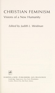 Cover of: Christian feminism | edited by Judith L. Weidman.