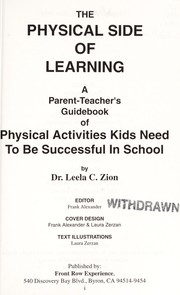 Cover of: The physical side of learning | Leela C. Zion