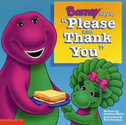 "Cover of: Barney says, ""Please and thank you"""