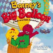 Cover of: Barney's big balloon: A hide-and-seek adventure