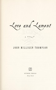 Cover of: Love and lament | Thompson, John M.