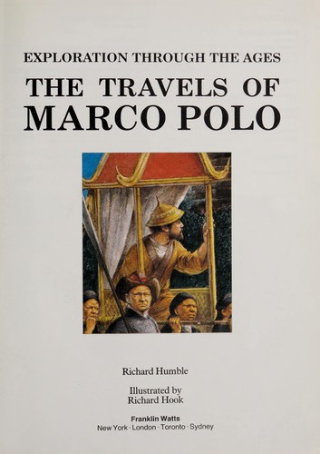 The travels of Marco Polo by Richard Humble