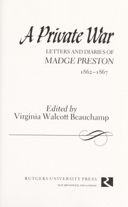 Cover of: A private war | Madge Preston