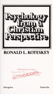 Cover of: Psychology from a Christian perspective | Ronald L. Koteskey