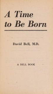 Cover of: A time to be born