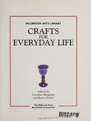 Cover of: Crafts for everyday life | edited by Caroline Bingham and Karen Foster.