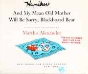 Cover of: And My Mean Old Mother Will Be Sorry, Blackboard Bear