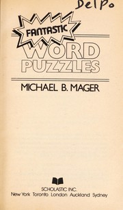 Cover of: Fantastic word puzzles | Michael B. Mager
