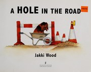 Cover of: A hole in the road | Jakki Wood
