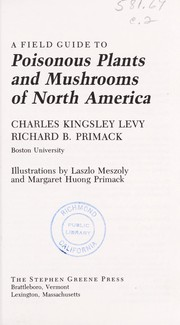 Cover of: A field guide to poisonous plants and mushrooms of North America