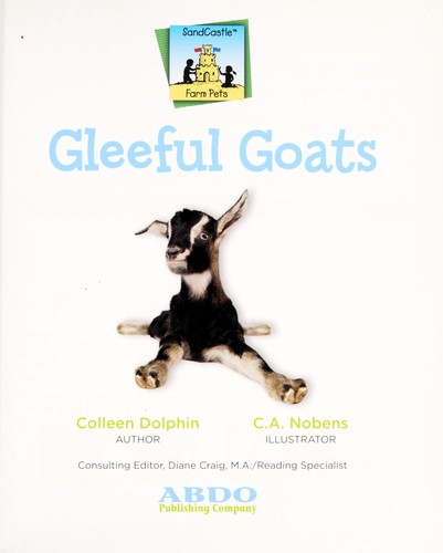 Gleeful goats by Colleen Dolphin