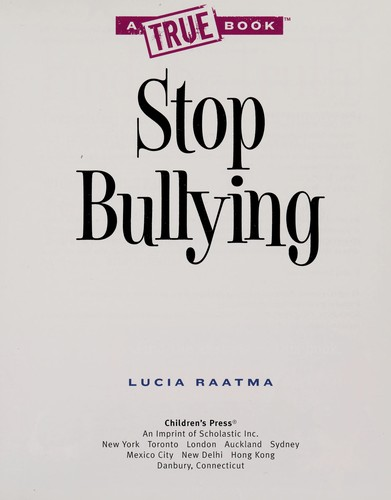 Stop bullying by Lucia Raatma