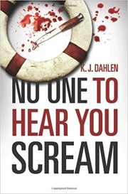 Cover of: No one to hear you scream | Kim Dahl