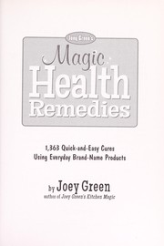 Cover of: Joey Green's magic health remedies