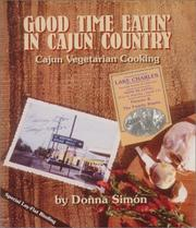 Cover of: Good time eatin' in Cajun country