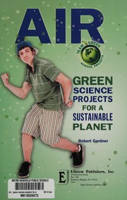 Cover of: Air: green science projects for a sustainable planet