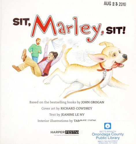 Sit, Marley, sit! by Jeanine Le Ny