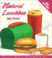 Cover of: The natural lunchbox | Judy A. Brown