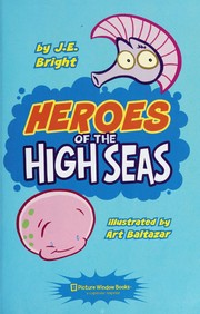Cover of: Heroes of the high seas | J. E. Bright