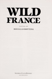 Cover of: Wild France | edited by Douglas Botting.
