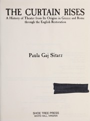 Cover of: A history of theater from its origins in Greece and Rome through the English Restoration | Paula Gaj Sitarz