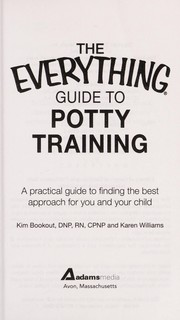 Cover of: The everything guide to potty training | Kim Bookout