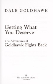Cover of: Getting what you deserve | Dale Goldhawk