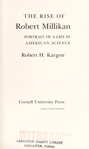 Cover of: The rise of Robert Millikan | Robert Hugh Kargon