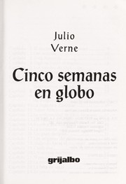 Cover of: Cinco Semanas en Globo/ Five Weeks in a Balloon (Biblioteca Escolar/ School Library)