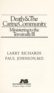 Cover of: Death & the caring community | Richards, Larry