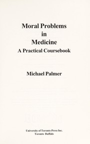 Cover of: Moral problems in medicine